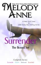 Surrender Collection ebook by Melody Anne