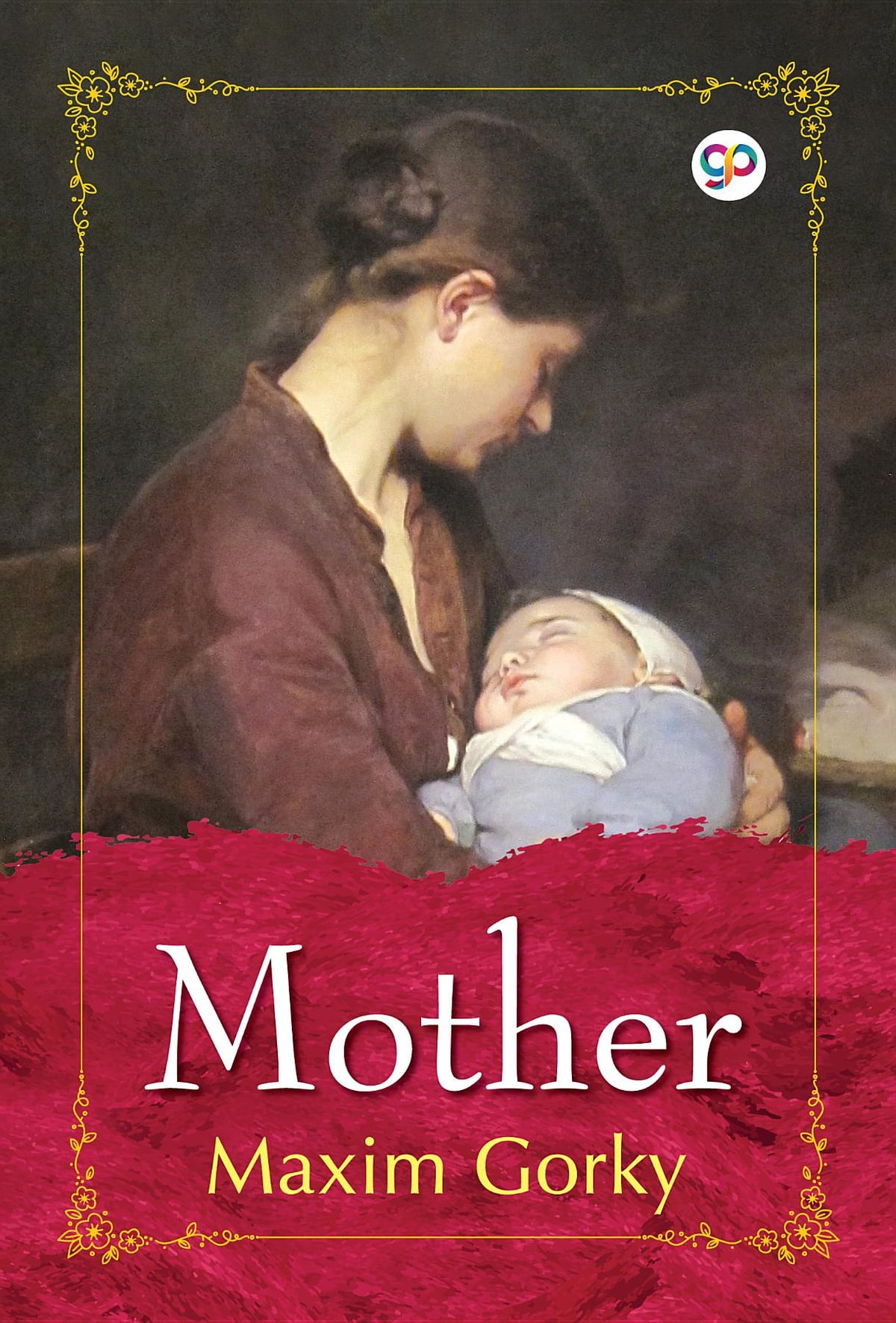 Maxim Gorky, Mother: a summary of the chapters 48