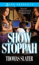 Show Stoppah ebook by