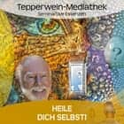 Heile dich selbst audiobook by