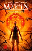 Nightflyers eBook by George R. R. Martin, Alexandre Martins