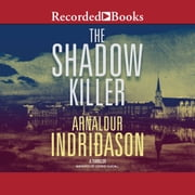 The Shadow Killer audiobook by Arnaldur Indridason