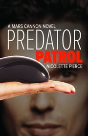 Predator Patrol ebook by Nicolette Pierce