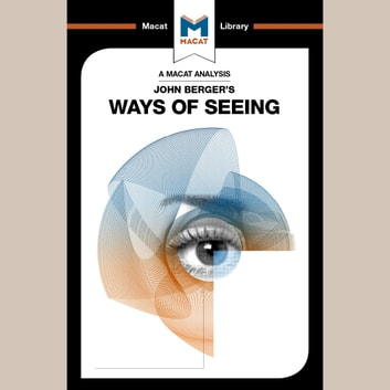 John Berger's Ways of Seeing audiobook by Emmanouil Kalkanis