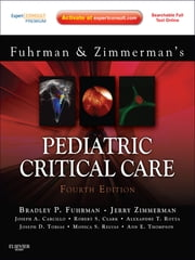Pediatric Critical Care ebook by Bradley P. Fuhrman,Jerry J. Zimmerman