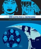 Love and Rockets Collection. Palomar 1: Una zuppa per il crepacuore (9L) ebook by Gilbert Hernandez