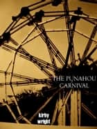 The Punahou Carnival ebook by Kirby Wright