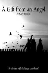 A Gift From An Angel ebook by Gary Preston