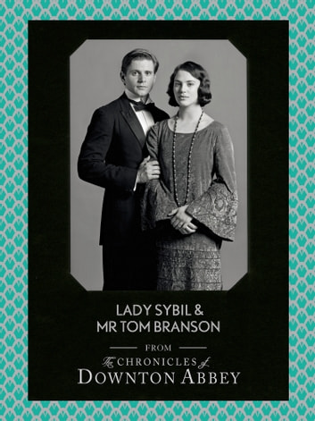 Lady Sybil and Mr Tom Branson (Downton Abbey Shorts, Book 4) ebook by Jessica Fellowes,Sturgis