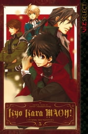 Kyo Kara MAOH!, Vol. 5 ebook by Temari Matsumoto
