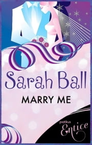 Marry Me ebook by Sarah Ball