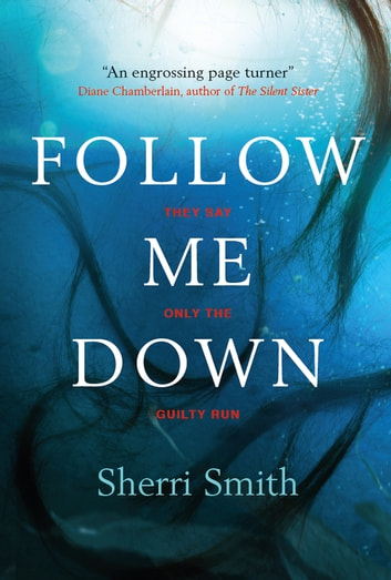 Follow Me Down ebook by Sherri Smith