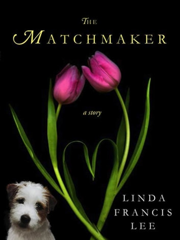 The Matchmaker - A HereosandHeartbreakers.com Original ebook by Linda Francis Lee