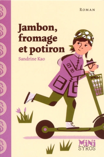 Jambon, fromage et potiron ebook by Sandrine Kao