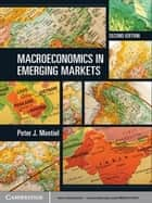 Macroeconomics in Emerging Markets ebook by Peter J. Montiel