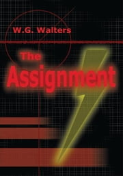 The Assignment ebook by WG Walters