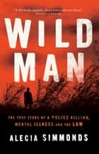 Wild Man ebook by Alecia Simmonds