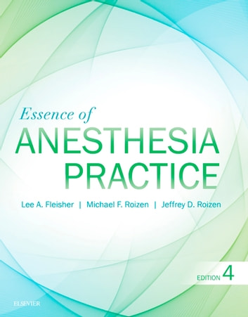 The anaesthesia science viva book ebook array essence of anesthesia practice e book ebook by lee a fleisher md rh kobo fandeluxe Choice Image