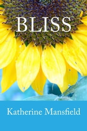 Bliss ebook by Katherine Mansfield