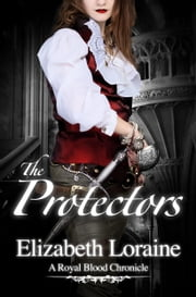 The Protectors ebook by Elizabeth Loraine