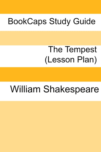 The Tempest: Teacher Lesson Plans ebook by LessonCaps