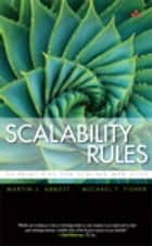 Scalability Rules ebook by Martin L. Abbott,Michael T. Fisher