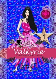 Valkyrie the Vampire Princess for Girls ebook by Pet TorreS