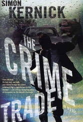 The Crime Trade - A Novel ebook by Simon Kernick