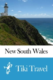 New South Wales (Australia) Travel Guide - Tiki Travel ebook by Tiki Travel