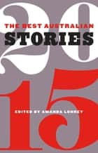 The Best Australian Stories 2015 ebook by Amanda Lohrey