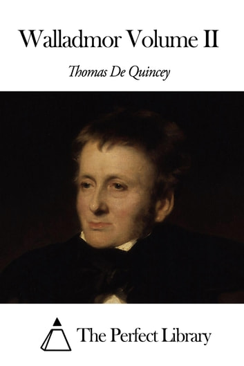 Walladmor Volume II ebook by Thomas De Quincey