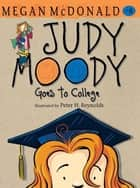 Judy Moody Goes to College ebook by Megan McDonald