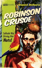 Robinson Crusoe ebook by Daniel Defoe,David Mann