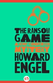 The Ransom Game ebook by Howard Engel