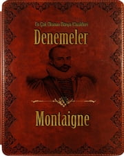 DENEMELER ebook by Montaıgne
