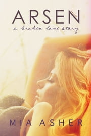 Arsen - A broken love story ebook by Mia Asher
