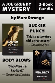 Joe Grundy Mysteries 2-Book Bundle - Sucker Punch / Body Blows ebook by Marc Strange