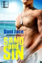 Sand and Sin ebook by Dani Jace