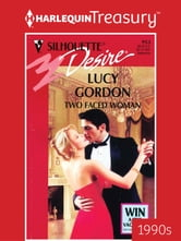 Two Faced Woman ebook by Lucy Gordon