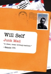 Junk Mail ebook by Will Self