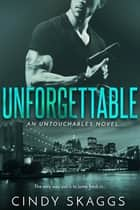 Unforgettable ebook by Cindy Skaggs