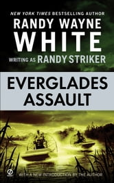 Everglades Assault ebook by Randy Striker