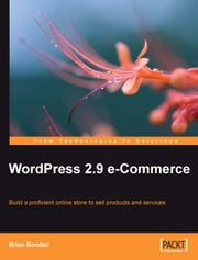 WordPress 2.9 E-Commerce ebook by Brian Bondari