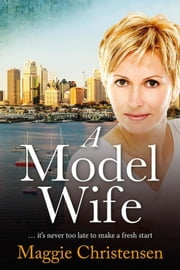 A Model Wife ebook by Maggie Christensen