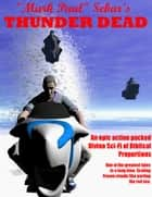 "Thunder Dead ebook by ""Mark Paul"" Sebar"