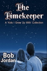 The Timekeeper ebook by Bob Jordan