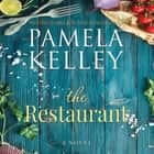 The Restaurant audiobook by Pamela Kelley