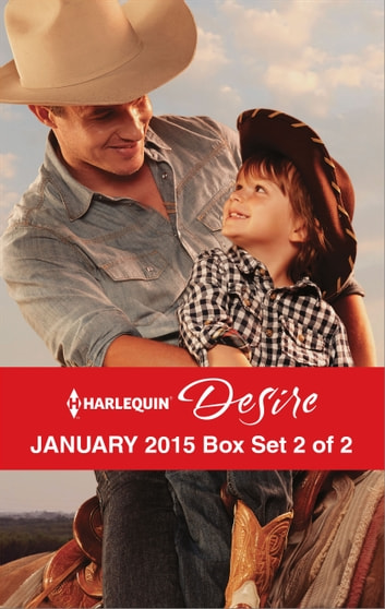 Harlequin Desire January 2015 - Box Set 2 of 2 - The Cowboy's Way\One Hot Desert Night\Carrying the Lost Heir's Child ebook by Kathie DeNosky,Kristi Gold,Jules Bennett