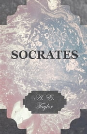 Socrates ebook by A. E. Taylor