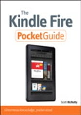 The Kindle Fire Pocket Guide ebook by Scott McNulty